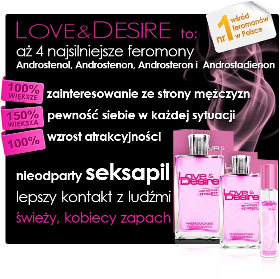 Love&Desire - perfumy z feromonami dla kobiet